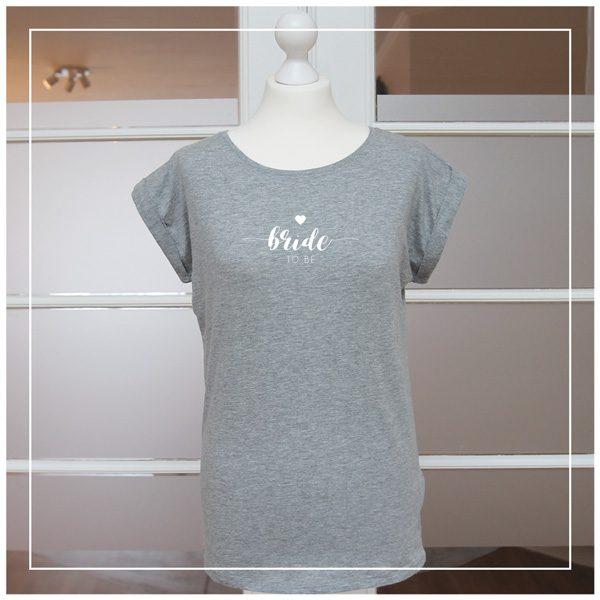 Graues Shirt für Junggesellinnenabschied - Bride to be in weiß