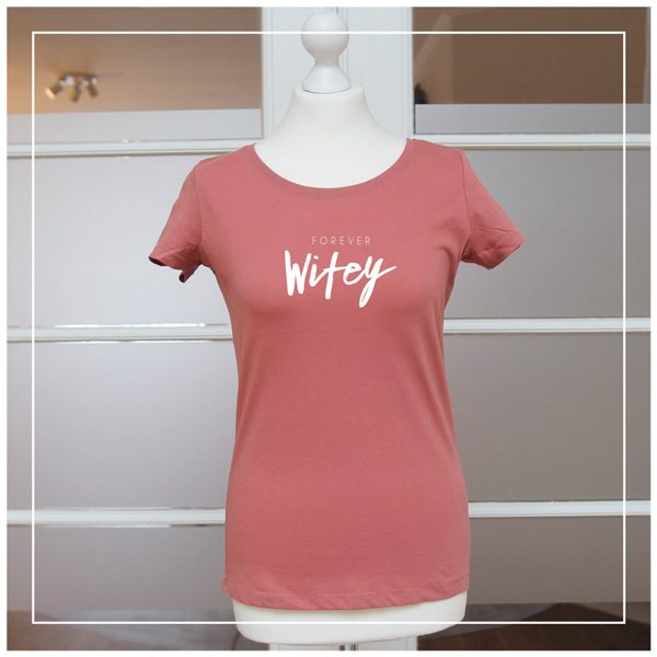 "Shirt ""Forever Wifey"" in rose"