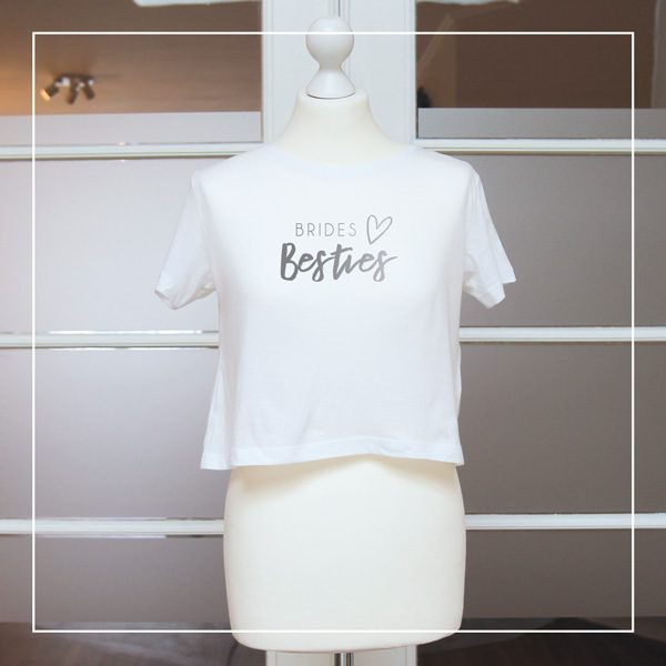 "Shirt ""Brides Besties"""